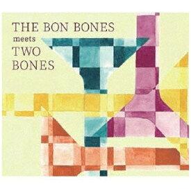 ディスクユニオン disk union THE BON BONES/ THE BON BONES meets TWO BONES【CD】