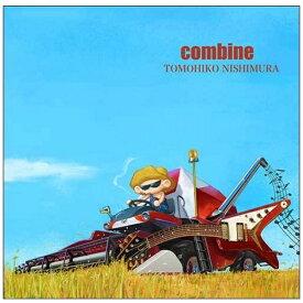 ユニバーサルミュージック 西村智彦/ combine【CD】