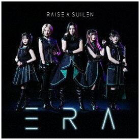 ブシロードミュージック RAISE A SUILEN/ ERA 通常盤【CD】
