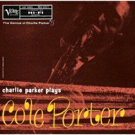 ユニバーサルミュージック チャーリー・パーカー(as)/ チャーリー・パーカー・プレイズ・コール・ポーター 限定盤【CD】