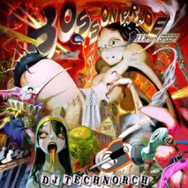 ブリッジ BRIDGE DJ TECHNORCH:BOSS ON PARADE -XXX mets GABBA-【CD】