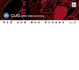 インパートメント INPARTMAINT CUG Jazz Orchestra/ Old and New Dreams vol.2【CD】 【代金引換配送不可】