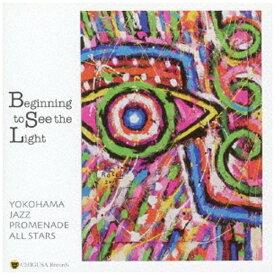 インディーズ YOKOHAMA JAZZ PROMENADE ALL STARS/ Beginning to See the Light【CD】