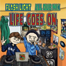 インディーズ FLASH LIGHT SOUND:FLASH LIGHT ALL DUBMIXLIFEGOESON【CD】