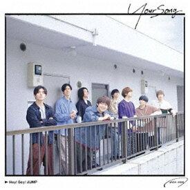 ソニーミュージックマーケティング Hey! Say! JUMP/ Your Song 通常盤【CD】
