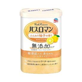 アース製薬 Earth バスロマン 無添加タイプ ふんわり柚子の香り 600g