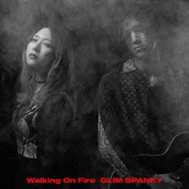 ユニバーサルミュージック GLIM SPANKY/ Walking On Fire 初回限定盤【CD】