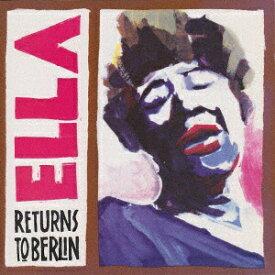 ユニバーサルミュージック エラ・フィッツジェラルド/ エラ・リターンズ・トゥ・ベルリン 限定盤【CD】