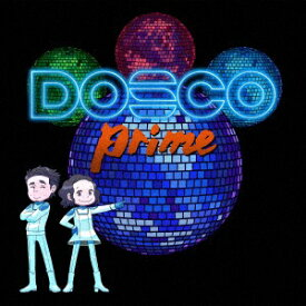 ユニバーサルミュージック DREAMS COME TRUE/ DOSCO prime【CD】