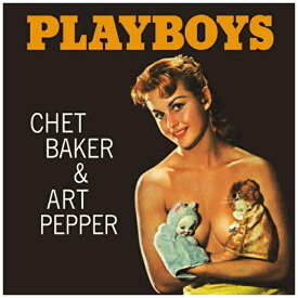日本クラウン NIPPON CROWN Chet Baker & Art Pepper(tp/as)/ Playboys【CD】