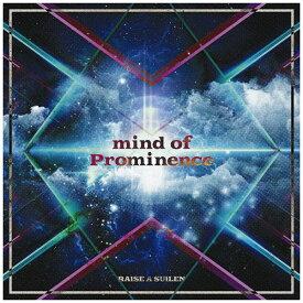 インディーズ RAISE A SUILEN/ mind of Prominence Blu-ray付生産限定盤【CD】