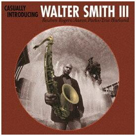 日本クラウン NIPPON CROWN Walter Smith III(ts、ss)/ Casually introducing【CD】