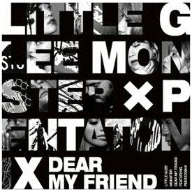 ソニーミュージックマーケティング Little Glee Monster/ Dear My Friend feat. Pentatonix 初回生産限定盤【CD】