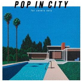 ソニーミュージックマーケティング DEEN/ POP IN CITY 〜for covers only〜 初回生産限定盤【CD】