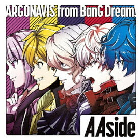 インディーズ ARGONAVIS from BanG Dream!/ Aaside 通常盤【CD】