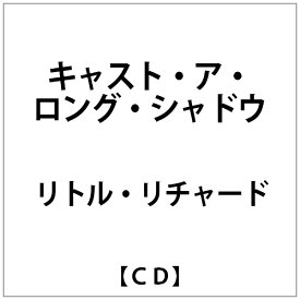 ヴィヴィドサウンドコーポレーション VIVID SOUND CORPORATION リトル・リチャード/ キャスト・ア・ロング・シャドウ【CD】 【代金引換配送不可】