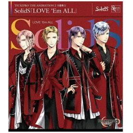 【2021年07月09日発売】 ムービック movic SolidS/ TSUKIPRO THE ANIMATION 2 主題歌1:LOVE 'Em ALL【CD】