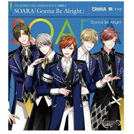 【2021年07月09日発売】 ムービック movic SOARA/ TSUKIPRO THE ANIMATION 2 主題歌2:Gonna Be Alright【CD】