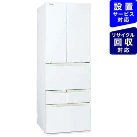 【2021年05月31日発売】 東芝 6ドア冷蔵庫 グランホワイト GR-T510FH(EW) [6ドア /観音開きタイプ /509L]《基本設置料金セット》