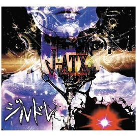 【2021年06月30日発売】 インディーズ ジルドレ/ J-ATX【CD】 【代金引換配送不可】