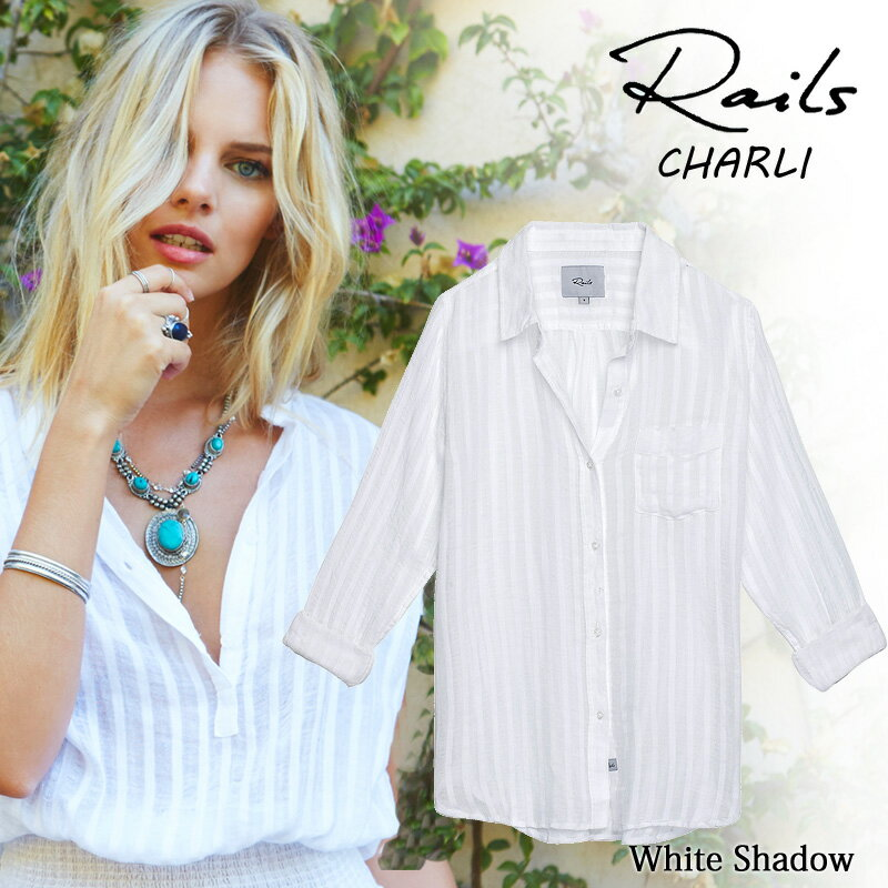 【 Rails 】レイルズ コットン シャツ ストライプ とろみシャツ 長袖 CHARLI WhiteShadow【正規品】【ギフトラッピング対応】2031-766-037