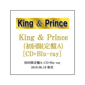 King & Prince/King & Prince(初回限定盤A)/[CD+Blu-ray]/フォトカード付き◎新品Ss【即納】【ゆうパケット/コンビニ受取/郵便局受取対応】
