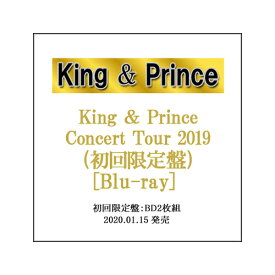 King & Prince Concert Tour 2019(初回限定盤)/Blu-ray◆新品Ss【即納】【ゆうパケット/コンビニ受取/郵便局受取対応】
