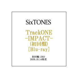 SixTONES TrackONE -IMPACT-(初回盤)/Blu-ray◆新品Ss【即納】【ゆうパケット/コンビニ受取/郵便局受取対応】