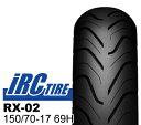 【IRC】RX-02 150/70-17 69H ※明日楽非対応 バイクパーツセンター