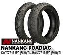 【ナンカン】ローディアック WF-1 120/70 ZR 17 & 160/60 ZR 17 NANKANG ROADIAC 前後セット バイクパーツセンター