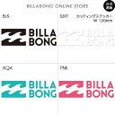 BILLABONG ステッカー W120mm サイズ:F カラー展開:2色 BILLABONG ビラボン billabong