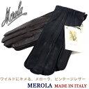 MEROLA イタリア名門老舗ブランド ≪メローラ≫ イタリア製 ストンウォッシュ レザーグローブ メンズ 本革 手袋 ビ…