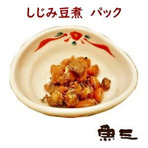 惣菜【魚三・しじみ豆煮P 100g】