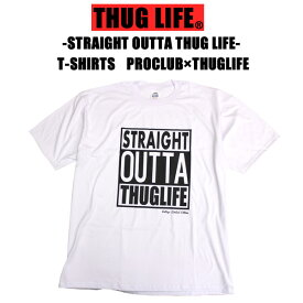 THUGLIFE サグライフ 半袖Tシャツ STRAIGHT OUTTATEE ストレイト アウタ Tシャツ PROCLUB プロクラブ