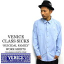 VENICE CLASS SICKS/ヴェニス クラシックス Suicidal Family ワークシャツ ブルーストライプスケート.スケーター.オールドスクー...