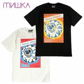 【あす楽対応】【20%OFFセール】【MISHKA 正規店】MISHKA ミシカ Tシャツ 半袖 プリント ENGINEERED TO DESTROY KEEP WATCH TEE