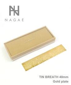 ナガエプリュス(NAGAE+) TIN BREATH 40mm Gold Plate 錫製ブレスレット【ITK】【last_1】