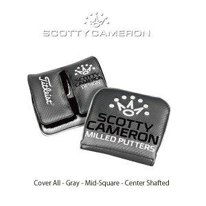 SCOTTY CAMERON 【Scotty-All - Gray - Mid-Square - Center Shafted】 スコッティキャメロン オールグレイ ミッド スクエア センターシャフト マレット型パターカバー:右用