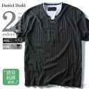 【送料無料】【大きいサイズ】【メンズ】DANIEL DODD 針抜きヘンリーネックデザイン半袖Tシャツ azt-1602108
