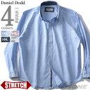 大きいサイズ メンズ DANIEL DODD 長袖 オックスフォード ストレッチ ボタンダウン シャツ 285-190133