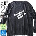 大きいサイズ メンズ DANIEL DODD オーガニックコットン プリント ロング Tシャツ CIRPY ZIPPY PEPPY 秋冬新作 azt-190408