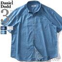 大きいサイズ メンズ 半袖シャツ ライト デニム ボタンダウン シャツ 春夏新作 DANIEL DODD 285-200211