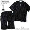 【大きいサイズ】【メンズ】DANIEL DODD 半袖ヘンリーネックTシャツ上下セット【春夏新作】azts-1703