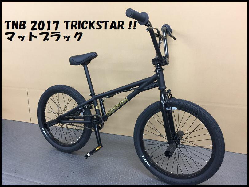 【 送料無料 】【完全組立整備済み】 TNB - TRICK STER マットブラック / ティーエヌビー トリックスター フラットランド BMX 自転車 完成車