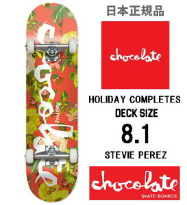 CHOCOLATE チョコレート スケートボード コンプリート STEVIE PEREZ COMPLETES