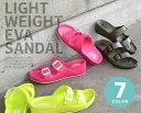 [SALE]『 レディース サンダル 』EVA・水・弾く・女性・女の子・履きやすい・夏・海・川・雨・梅雨・アウトドア・フェ…