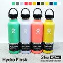 ハイドロフラスク Hydro Flask 21 oz Standard Mouth ステンレスボトル(621ml)【送料無料】[21オンス スタンダードマウス マグボトル …