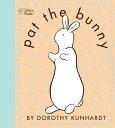 PAT THE BUNNY(P) [ DOROTHY KUNHARDT ]