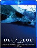 ディープ・ブルー -ブルーレイ・エディションー【Blu-ray】