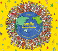smile (期間生産限定盤 CD+DVD)